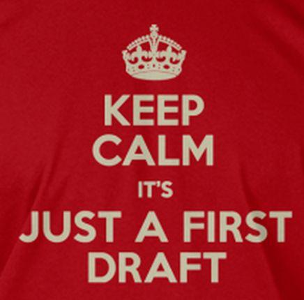 Keep-Calm-First-Draft
